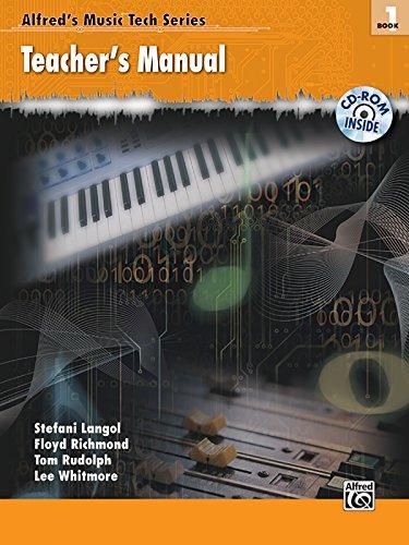 Alfred's MusicTech, Bk 1: Teacher's Guide (Comb Bound Book & CD-ROM) (Alfred's Musictech Series)