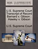 U. S. Supreme Court Transcript of Record Barnard V. Gibson, , 1270064037