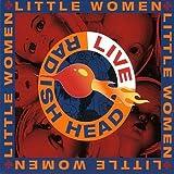 Little Women: LIVE Radish Head