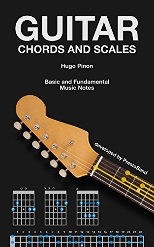 Guitar Chords and Scales: Basic and Fundamental Music Notes - Kindle ...