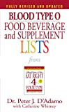 diet for blood type o - Blood Type O Food, Beverage and Supplement Lists (Eat Right 4 Your Type)