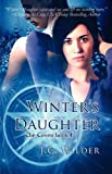 Winter's Daughter, J. C. Wilder, 1599989867