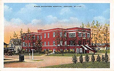 Ashland Kentucky Kings Daughters Hospital Antique Postcard J57444