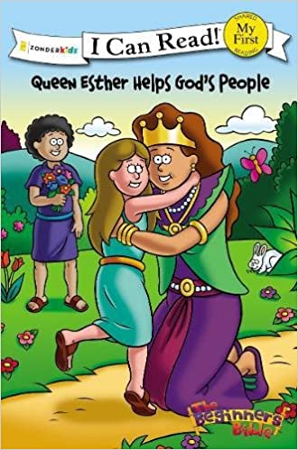The Beginners Bible Queen Esther Helps Gods People Formerly Titled And King I Can Read Zondervan 9780310718154