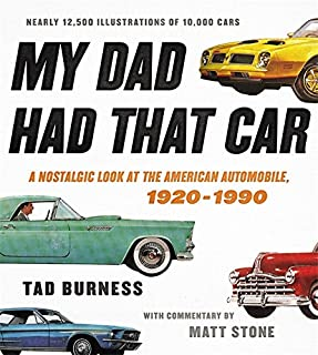 Book Cover: My Dad Had That Car: A Nostalgic Look at the American Automobile, 1920-1990