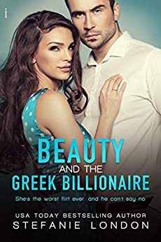 Beauty and the Greek Billionaire by Stefanie London