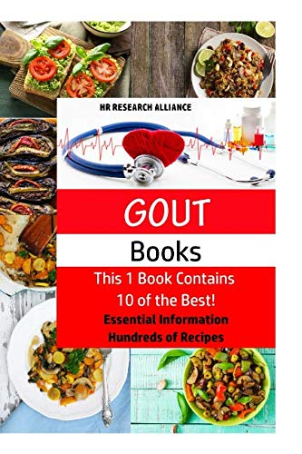 Gout Books - This 1 Book Contains 10 of the Best!: Essential Information - Hundreds of Recipes