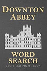 Downton Abbey Word Search: Find over 1,500 storyline words from the historical period drama we all love in this unofficial Travel Size Puzzle Book Paperback