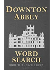Downton Abbey Word Search: Find over 1,500 storyline words from the historical period drama we all love in this unofficial Travel Size Puzzle Book