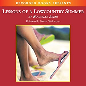 Lessons of a Lowcountry Summer Audiobook