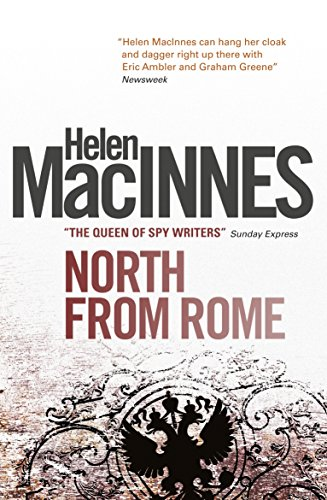 North From Rome by Helen MacInnes