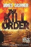 download ebook the kill order (maze runner, book four; origin) (the maze runner series) by james dashner (2014-01-07) pdf epub