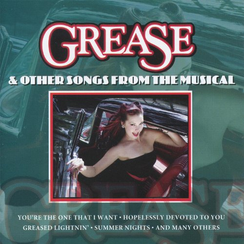- Grease & Other Songs from the Musical