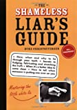 The Shameless Liar's Guide, Duke Christofferson, 1402205090