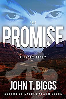 The Promise by [Biggs, John T.]