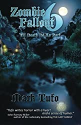 Zombie Fallout 6: 'Til Death Do Us Part (Volume 6) by Tufo, Mark (9/30/2012)
