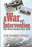 A War of Intervention: The Russo-Georgia War, 2008