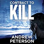 Contract to Kill: Nathan McBride, Book 5 | Andrew Peterson