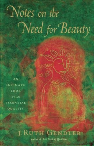 (Notes on the Need for Beauty: An Intimate Look at Essential)