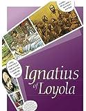 Ignatius: The lIfe of a Saint