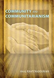 Community and Communitarianism: