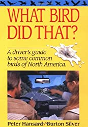 What Bird Did That?: A Driver's Guide to Some Common Birds of North America