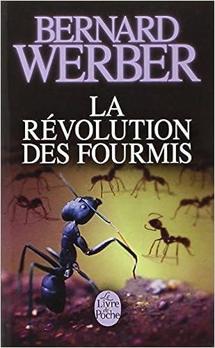 La Revolution Des Fourmis Le Livre De Poche French