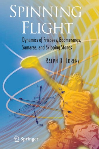 Spinning Flight: Dynamics of Frisbees, Boomerangs, Samaras, and Skipping Stones