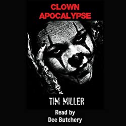 Clown Apocalypse