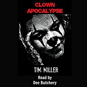 Clown Apocalypse Audiobook