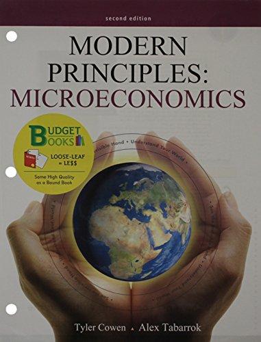 Modern Principles of Microeconomics (Loose Leaf) & Economics Sapling Access Card (6 Month) (Budget Books)