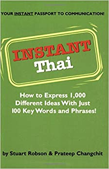 =INSTALL= Instant Thai: How To Express 1,000 Different Ideas With Just 100 Key Words And Phrases! (Thai Phrasebook) (Instant Phrasebook Series). database nuevos testa listing hours