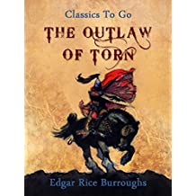 The Outlaw of Torn (Classics To Go)
