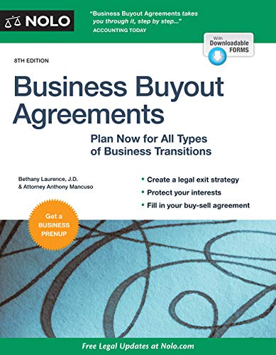 Business Buyout Agreements: Plan Now for All Types of Business Transitions ()