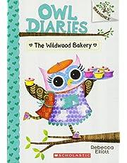 Owl Diaries # 7: The Wildwood Bakery
