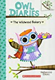 img - for The Wildwood Bakery: A Branches Book (Owl Diaries #7) book / textbook / text book
