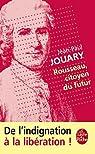 Rousseau, citoyen du futur par Jouary