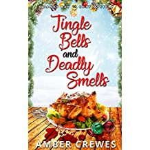 Jingle Bells and Deadly Smells (Sandy Bay Cozy Mystery Book 10)