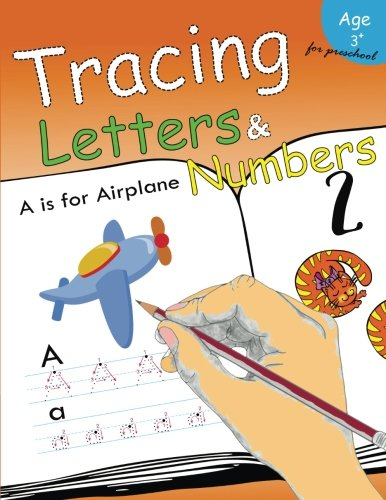 Tracing Letters & Numbers for preschool: Kindergarten Tracing Workbook (Volume 5)