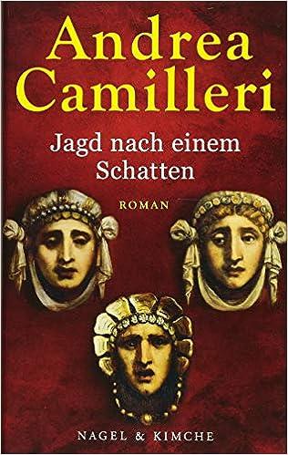 Jagd Nach Einem Schatten Roman Amazonde Andrea Camilleri