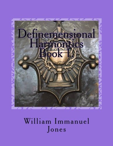Definemensional Harmontics: Conceptualize Recapitulation (Volume 1) PDF