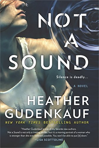 Not a Sound: A Thriller by [Gudenkauf, Heather]