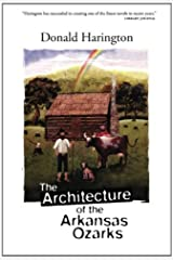The Architecture of the Arkansas Ozarks (Stay More) Kindle Edition