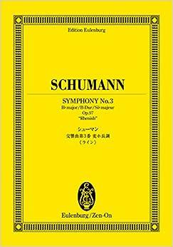 オイレンブルクスコア シューマン 交響曲第3番 変ホ長調 作品97 《ライン》 (オイレンブルク・スコア)