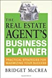 The Real Estate Agent's Business Planner, Bridget McCrea, 081440846X