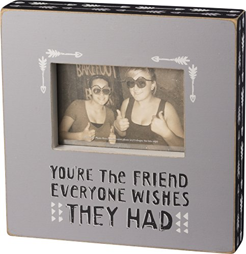 Primitives by Kathy Photo Box Frame - You're the Friend Everyone Wishes They Had (Best Wishes For Friends)