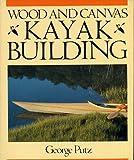 Wood & Canvas Kayak Building