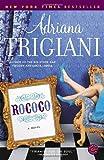 Rococo, Adriana Trigiani, 081296781X