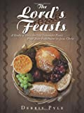 The Lord's Feasts, Debbie Pyle, 1615071717