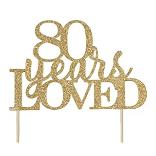 All About Details Gold 80-Years-Loved Cake Topper, 6in Wide, 4in Tall & 4in Skewers